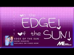 ▶ NAOMI SEQUEIRA EDGE OF THE SUN - Lyrics Video - YouTube