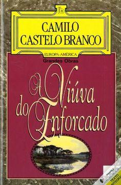 .   Dos Meus Livros: A Viúva do Enforcado - Camilo Castelo Branco