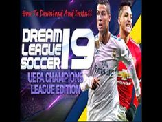 How to Download And Install Dream League Soccer 2019 Mod Apk Data Latest... Champions Leauge, Uefa Champions League, Android Mobile Games, Free Android Games, Fifa Games, Ronaldo, Play Soccer, Youtube, Ali