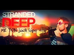 Ζώντας την ζωή στα βαθιά - Stranded Deep