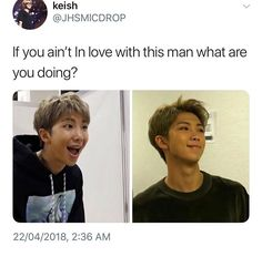 I still TO THIS DAY hear some 'ARMYS' saying that Namjoon apparently isn't good looking. It seriously must suck fir them being that blind, I definitely can't relate -Tea