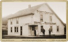 Port Orford Hotel  Port Orford, Oregon