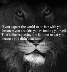 I never considered the world to be fair, but i do expect consideration of my feelings.  MIMB~