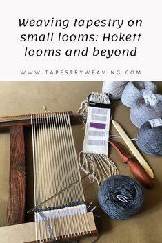 Weaving tapestry on small looms: Hokett looms and beyond — Rebecca Mezoff Tapestry Loom, Small Tapestry, Loom Weaving, Weaving Techniques, Basket Weaving, Fiber Art, Road Trip, Tapestries, Spinning