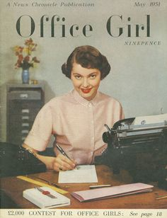 Office Girl magazine, May Photograph by Barnet Saidman. Barnet Saidman and his brother Reuben worked as staff photographers for the Daily Herald. Barnet also did magazine. Office Girl, Retro Office, Vintage Office, Vintage Advertisements, Vintage Ads, Vintage Images, Vintage Posters, Vintage Glamour, Vintage Ephemera