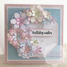 Die cut flowers, layered together to create beautiful card. Flower Birthday Cards, Flower Cards, Steampunk Cards, Chloes Creative Cards, Stamps By Chloe, Hexagon Cards, Parchment Cards, Craftwork Cards, Window Cards
