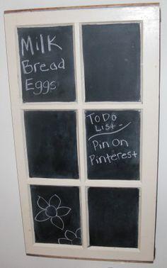 My repurposed window pane into a chalkboard project.