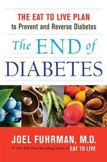 The End of Diabetes by Joel Fuhrman. Get this eBook on #Kobo: http://www.kobobooks.com/ebook/The-End-of-Diabetes/book-c9B13JO5L02FWkquVNC0tA/page1.html