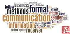 Great description in formal communication and how it fits into a workplace