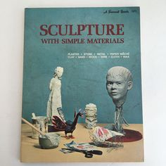 A Sunset Book Sculpture With Sample Materials Instruction Book Paperback 1971