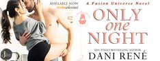 In A Book Shell: Only One Night by Dani Rene(A Fusion Universe Novel) August 10, Historical Fiction, Usa Today, Call Her, Book Reviews, Happily Ever After, First Night, Bestselling Author, Cover Design