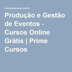 Produção e Gestão de Eventos - Cursos Online Grátis   Prime Cursos