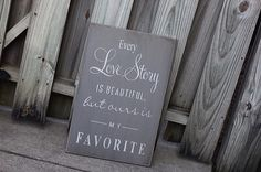 Every Love Story is beautiful  Recycled wood  by HiggiHouse