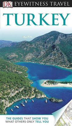 DK Eyewitness Travel Guide: Turkey « Library User Group Turkey was a beautiful place to see. R. Newman