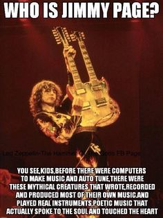 Jimmy Page. Damn right Jimmy Page, Def Leppard, Harry Potter Universe, Hard Rock, El Rock And Roll, Robert Plant Led Zeppelin, Blues, Greatest Rock Bands, Rockn Roll