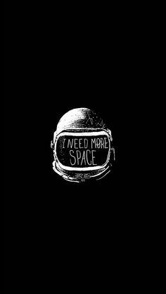 Space helmet I Need More Space #iPhone #8 #wallpaper