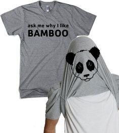 Mens Ask Me Why I Like Bamboo Flip Shirt panda flipover, animal, cute chibi… Mothers Day Shirts, Mom Shirts, Funny Shirts, T Shirt Designs, T Shirt Panda, Geile T-shirts, Look T Shirt, Shirts With Sayings, Silhouette