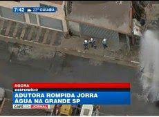 Galdino Saquarema Noticia: Adutora rompida jorra água na Grande SP