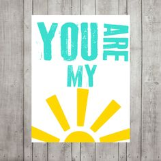 Items similar to Nursery Wall Decor- Kids Wall Prints- Nursery Art- You Are My Sunshine Modern Nursery Print- Shown in Turquoise and Yellow- Custom Colors on Etsy Nursery Wall Decor, Nursery Prints, Nursery Art, Wall Prints, Nursery Canvas, Do It Yourself Baby, You Are My Sunshine, Decoration, Diy Crafts