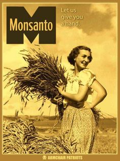 Let Monsanto Give You a Hand. Or a Third Arm, If That's What You're Into - via Ecolutionist