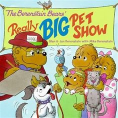 The Berenstain Bears' Really Big Pet Show Book by Jan Berenstain   Trade Paperback   chapters.indigo.ca