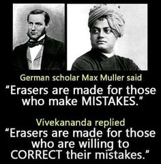 Erasers are made for those who are willing to correct their mistakes!- by Swami vivekananda Apj Quotes, Hustle Quotes, Quotable Quotes, Motivational Quotes, Inspirational Quotes, Qoutes, True Interesting Facts, Interesting Facts About World, Amazing Facts