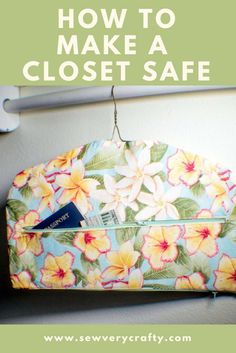 Sewing For Beginners Easy How to Make a fabric Closet Safe. Sew a secret hanger - How to make a fabric closet safe. Make a secret hanger. How to make a secret hanger. Sew a fabric closet safe. Fabric closet safe pattern and tutorial Closet Safe, Make A Closet, Bag Closet, Sewing Hacks, Sewing Tutorials, Sewing Crafts, Sewing Tips, Sewing Ideas, Fat Quarter Projects