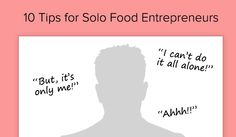 Solo founders have trouble managing their business