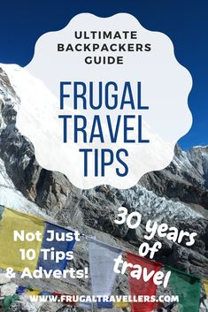 Our top Frugal Travel Tips to help you travel the world on a backpackers budget. How to perfect the art of cheap travel. Become an expert budget traveller.