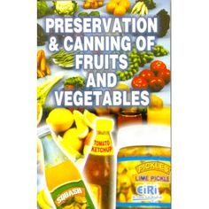 Preservation & Canning Of Fruits And Vegetables (2nd Edition)