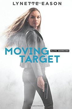 Moving Target (Elite Guardians) by Lynette Eason https://www.amazon.com/dp/0800723244/ref=cm_sw_r_pi_dp_x_UeDNyb1ZNF7SX
