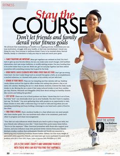 Stay the Course...Don't let friends and family derail your fitness goals.