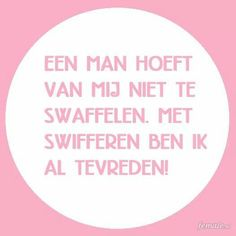 Dutch Words, Dutch Quotes, Make Me Smile, Haha, Funny Quotes, Positivity, Humor, Sayings, Geluk