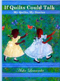 Hot off the press from Aisha Lumumba - a first in a series of Quilt + Story books. This volume focuses on childhood adventures. Enjoy!