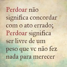 Perdoar não é voltar a confiar - Pinterest : Rafaela Abreu ♡
