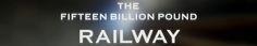 The Fifteen Billion Pound Railway S02E02 720p HDTV x264-QPEL