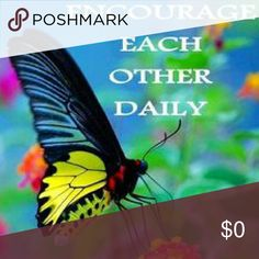 Encouragement Please follow Posh Mark Etiquette in my closet. Thank you in advance! Other