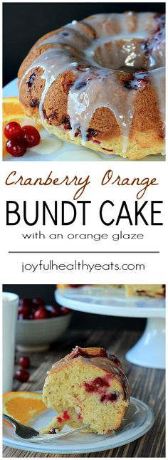 A fresh tart Cranberry Orange Bundt Cake topped with a sweet Orange Glaze! Its the perfect dessert recipe for the holidays. | http://www.joyfulhealthyeats.com