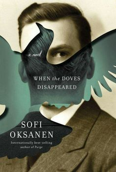 34 Of The Most Beautiful Book Covers Of 2015 34 Of The Most Beautiful Book Covers Of Love Book Cover Design When the Doves Disappeared by Sofi Oksanen Book Cover Design, Design, Book Cover Art, Cover Design Inspiration, Book Cover, Illustration Design, Book Design, Creative Book Covers