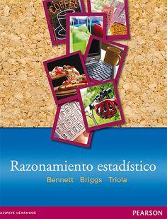 Libros digitales a disposición de nuestros usuarios #razonamientoestadistico #jeffreybennet #williambriggs #mariotriola #pearson #finanzas #negocios #estadisticas #escueladecomerciodesantiago #bibliotecaccs