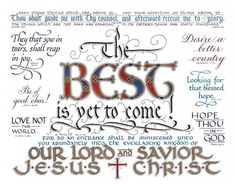 """Hand Lettered Calligraphy Print - """"The Best Is yet to Come"""" - Christian décor -Scripture -Wall art"""