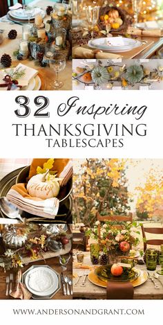 32 Inspiring Thanksgiving Tablescapes   Beautiful decor ideas for a welcoming home.