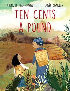Ten Cents a Pound: Nhung Tran-Davies, Josée Bisaillon New Books, Books To Read, Preschool Books, Math Books, Village Girl, What Book, 2nd Grade Math, Book Lists, Book Format