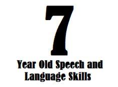 7 Year Old Speech And Language Skills Speech Therapy Activities, Speech Language Pathology, Language Activities, Speech And Language, Communication Development, Language Development, Speech Delay, Receptive Language, Parents As Teachers