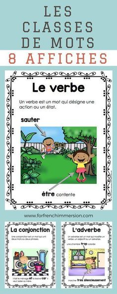 French Parts of Speech Resources: les classes de mots. Posters with definitions and examples of 8 French parts of speech: noms, pronoms, verbes, adjectifs, adverbes, conjonctions, prépositions, déterminants.
