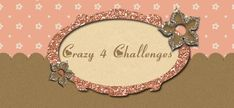 Crazy 4 Challenges - pin now, read later - card sketches - bjl