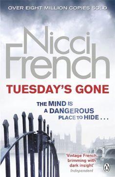 Tuesday's Gone: A Frieda Klein Novel (Frieda Klein 2) by Nicci French, http://www.amazon.co.uk/dp/B0086741R2/ref=cm_sw_r_pi_dp_M5oXtb0E61KD7