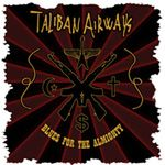 taliban airways blues for the almighty