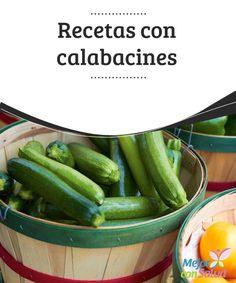 Recetas con calabacines   #Recetas con #Calabacines para que puedas disfrutar de este maravilloso #Vegetal y dejar de lado la rutina en la #Cocina.