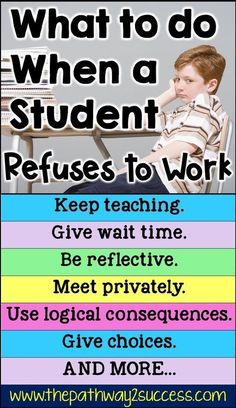 What to do when a student is refusing to work. Strategies and ideas for educator… What to do when a student is refusing to work. Strategies and ideas for educators working with elementary, middle, and high school kids who are… Continue Reading → Classroom Behavior, Special Education Classroom, Elementary Education, School Classroom, School Kids, Physical Education, Student Behavior, Elementary Counseling, Career Counseling